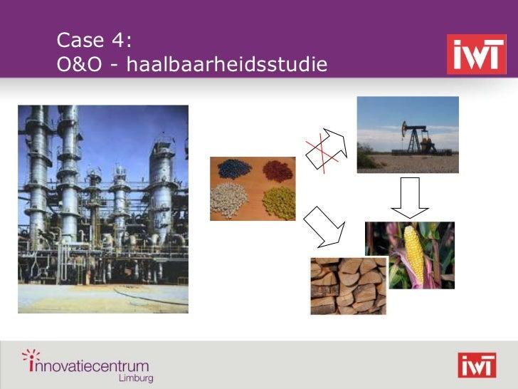 Case 4:    O&O - haalbaarheidsstudie©
