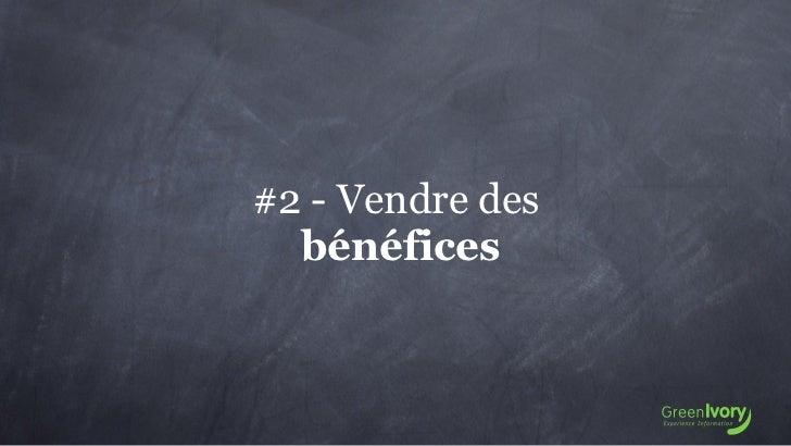 #2 - Vendre des  bénéfices