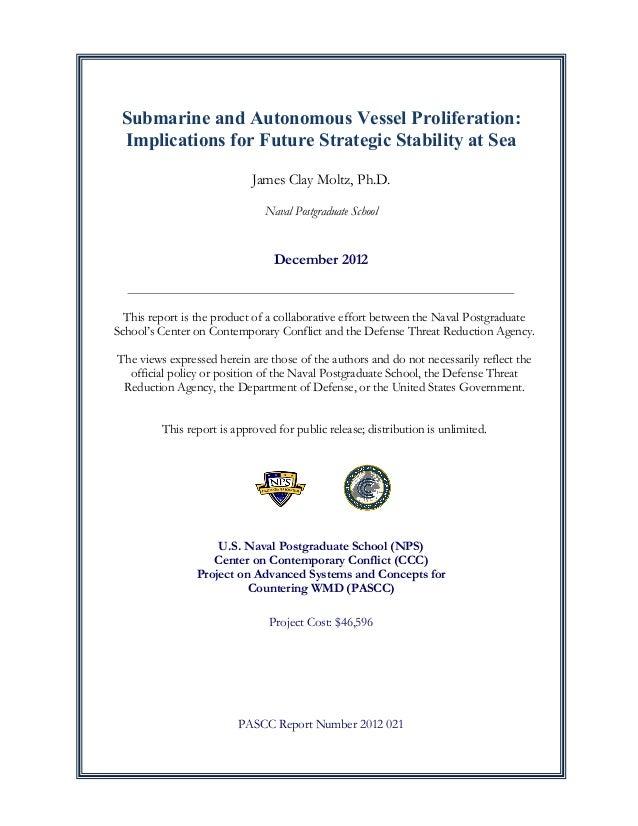 Submarine and Autonomous Vessel Proliferation: Implications for Future Strategic Stability at Sea James Clay Moltz, Ph.D. ...
