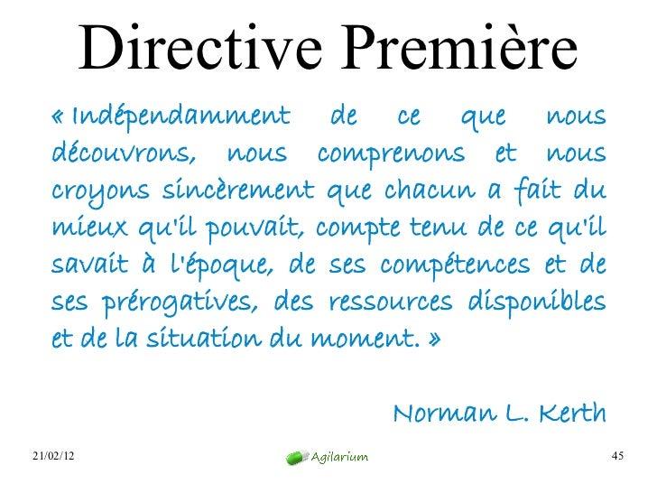 Directive Première   «Indépendamment de ce que nous   découvrons, nous comprenons et nous   croyons sincèrement que chacu...
