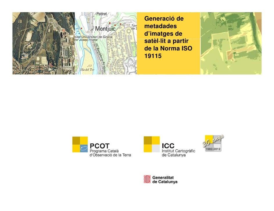 Metadades ISO 19115 d'imatges satèl·lit