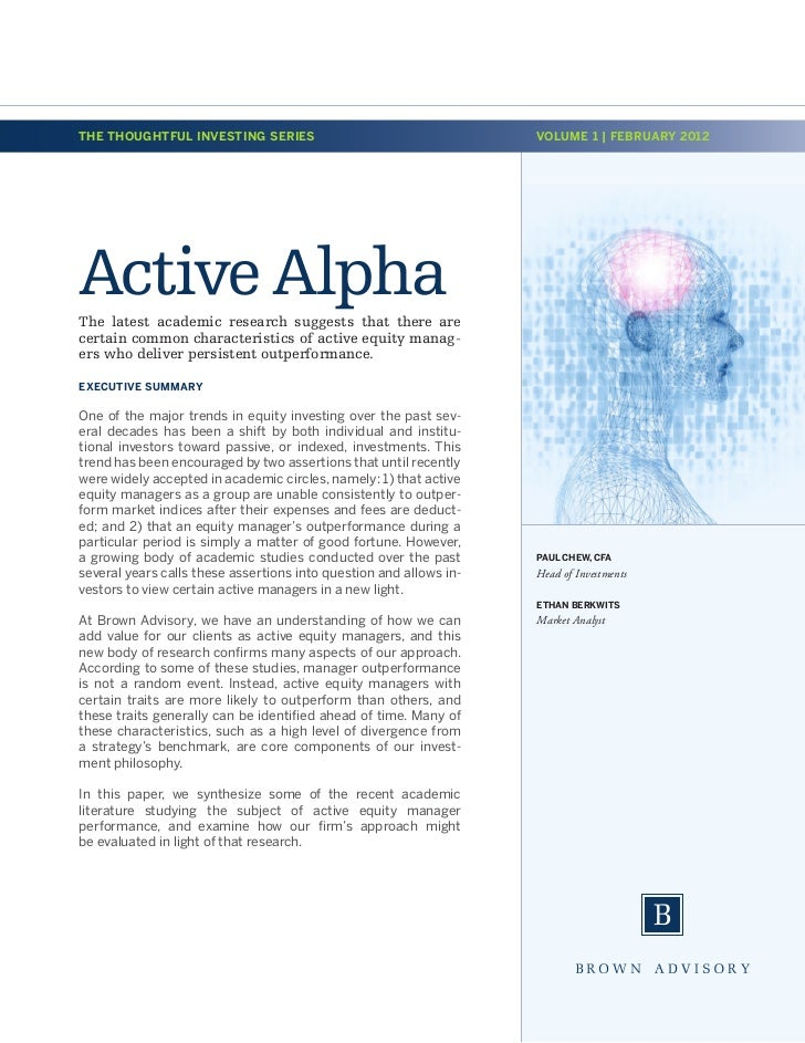 THE THOUGHTFUL INVESTING SERIES                                     VOLUME 1 | FEBRUARY 2012Active AlphaThe latest academi...
