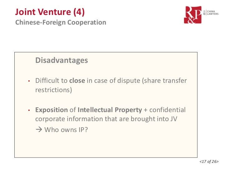 chinese joint venture advantages and disadvantages copyright There can be significant advantages in creating a joint venture, such as: entering related businesses that previously presented high barriers to entry gaining access to expertise without the need to hire more staff.