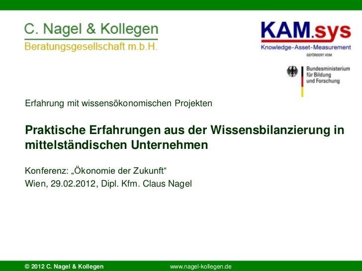 Erfahrung mit wissensökonomischen ProjektenPraktische Erfahrungen aus der Wissensbilanzierung inmittelständischen Unterneh...