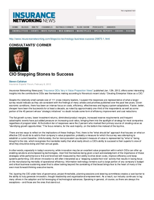 http://www.insurancenetworking.com/blogs/cio-technology-business-success-29875-1.htmlCONSULTANTS CORNERCIO Stepping Stones...