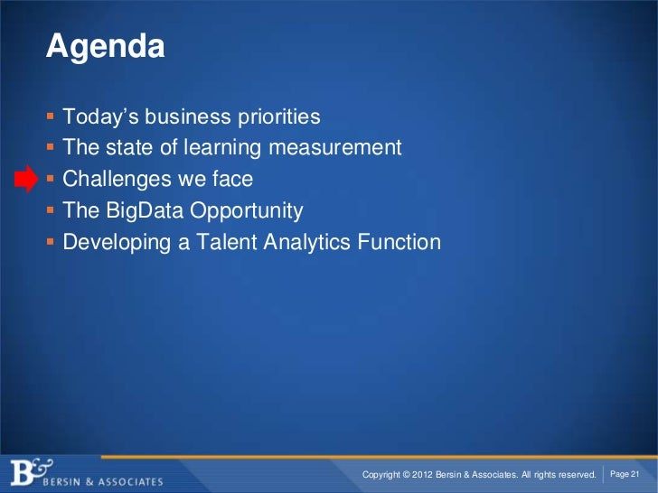 Agenda   Today's business priorities   The state of learning measurement   Challenges we face   The BigData Opportunit...