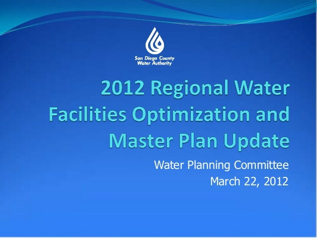 Water Planning Committee          March 22, 2012