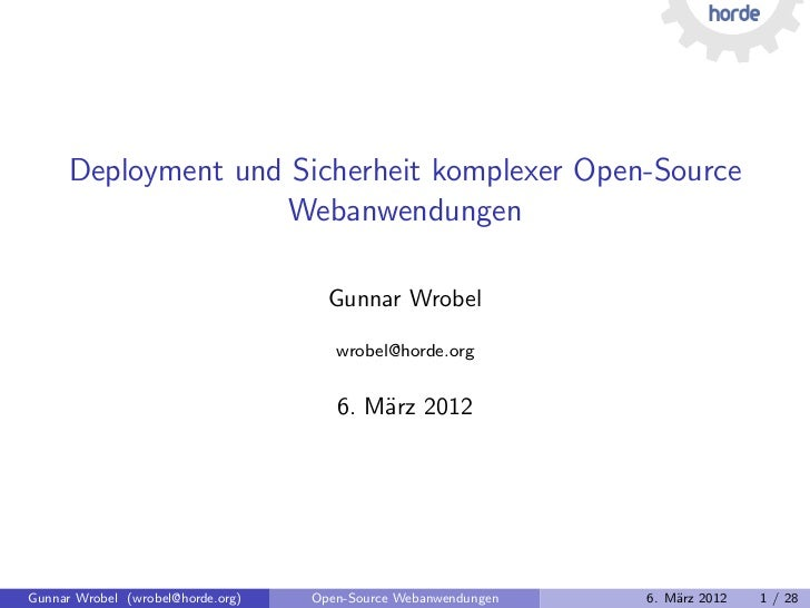 Deployment und Sicherheit komplexer Open-Source                     Webanwendungen                                     Gun...