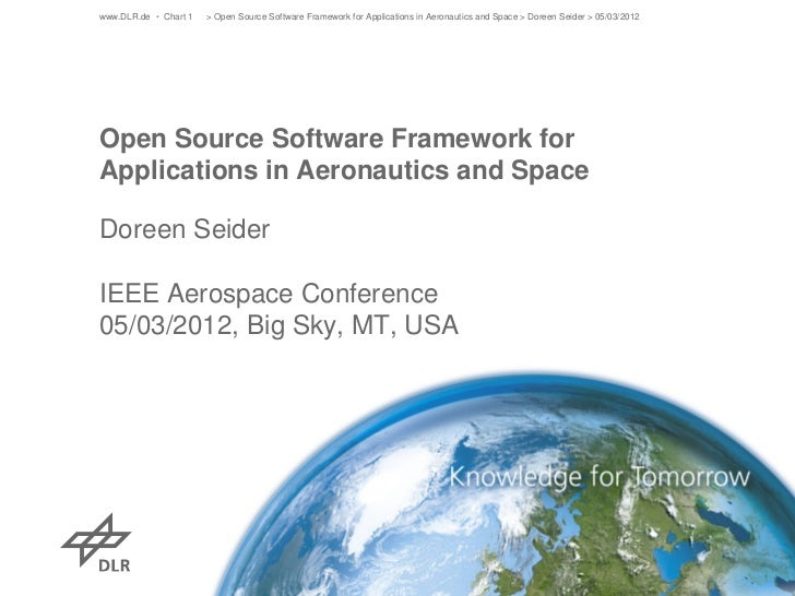 www.DLR.de • Chart 1   > Open Source Software Framework for Applications in Aeronautics and Space > Doreen Seider > 05/03/...
