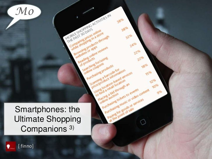 MoSmartphones: theUltimate Shopping  Companions 3) [ finno]