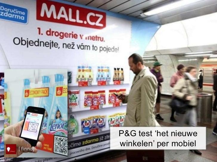 """P&G test """"het nieuwe           winkelen"""" per mobiel[ finno]"""