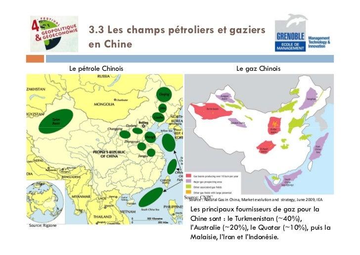 3.3 Les champs pétroliers et gaziers                        en Chine                  Le pétrole Chinois                  ...