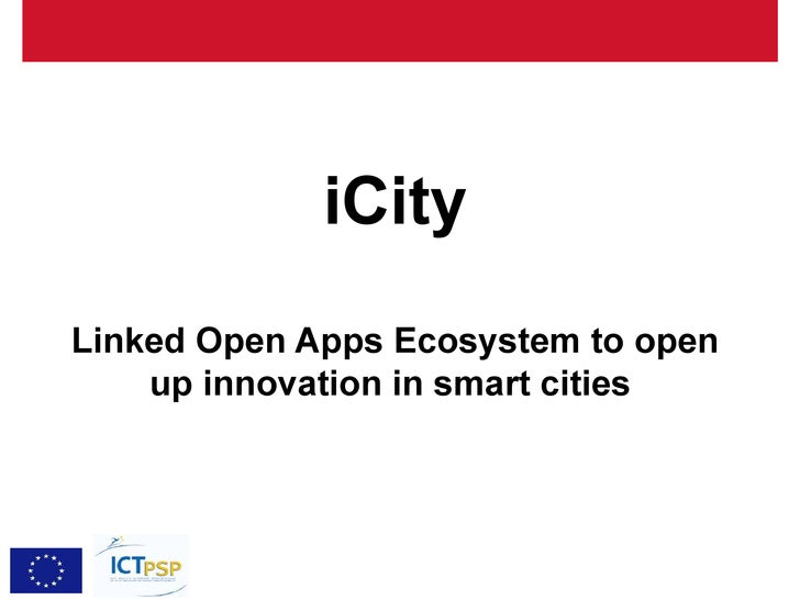 iCityLinked Open Apps Ecosystem to open    up innovation in smart cities