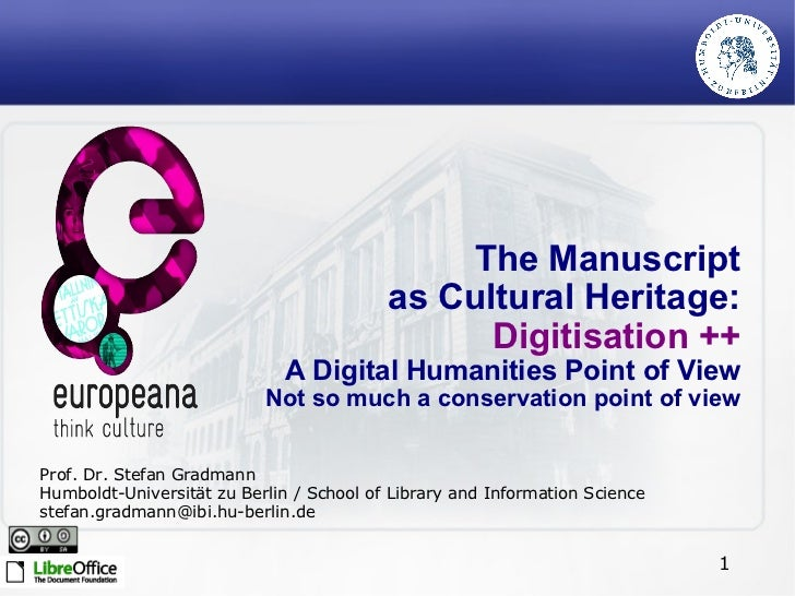 The Manuscript                                          as Cultural Heritage:                                             ...