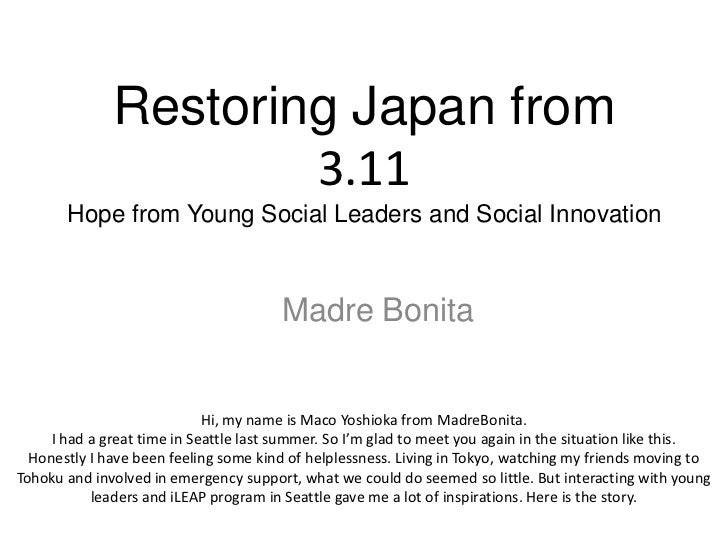 Restoring Japan from                      3.11       Hope from Young Social Leaders and Social Innovation                 ...