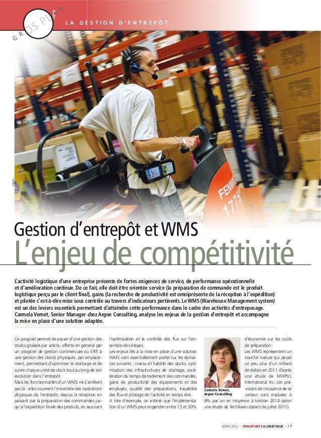 P  N LA  GESTION  D'ENTREPÔT  R  PSION  G  A  Gestion d'entrepôt et WMS  L'enjeu de compétitivité L'activité logistique d'...