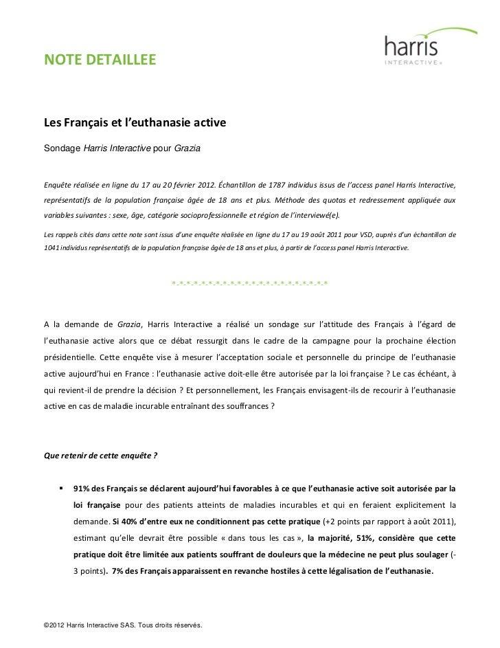 NOTE DETAILLEELes Français et l'euthanasie activeSondage Harris Interactive pour GraziaEnquête réalisée en ligne du 17 au ...
