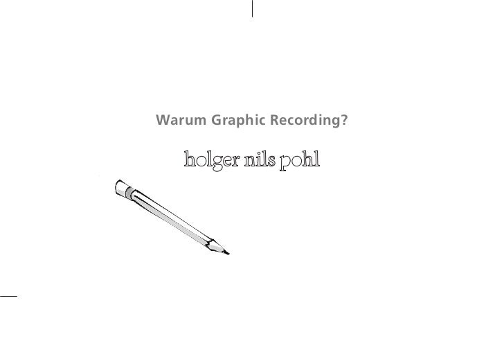 Warum Graphic Recording?