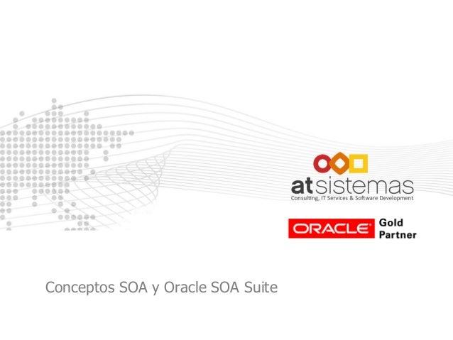 Conceptos SOA y Oracle SOA Suite