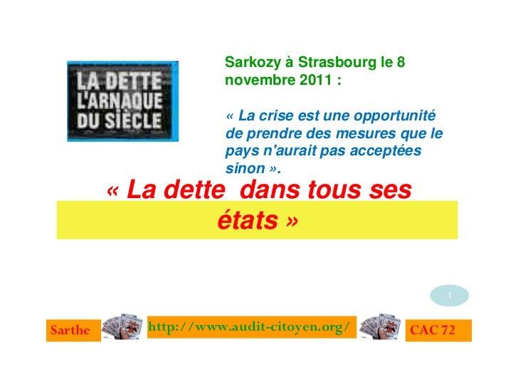 Sarkozy à Strasbourg le 8                      novembre 2011 :                      « La crise est une opportunité        ...