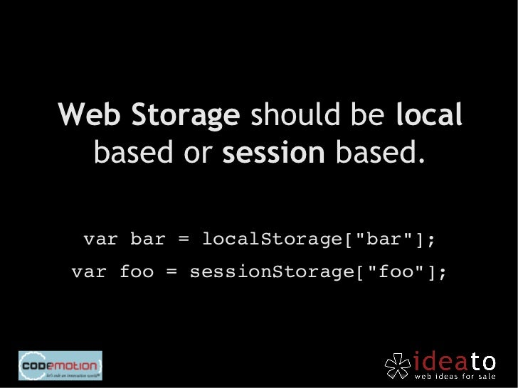 localStorage relies only on  client, so we have to trackchanges and use storage.events  to sync server and client if      ...