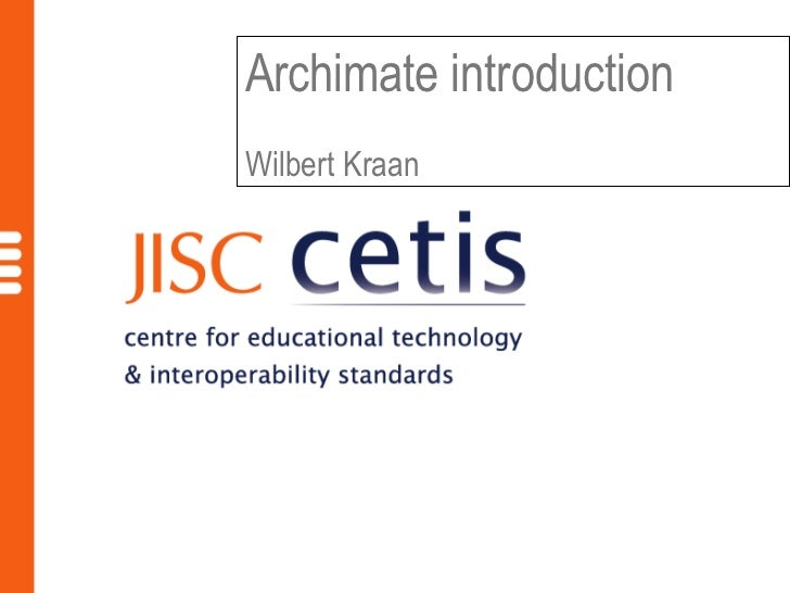 Archimate introductionWilbert Kraan