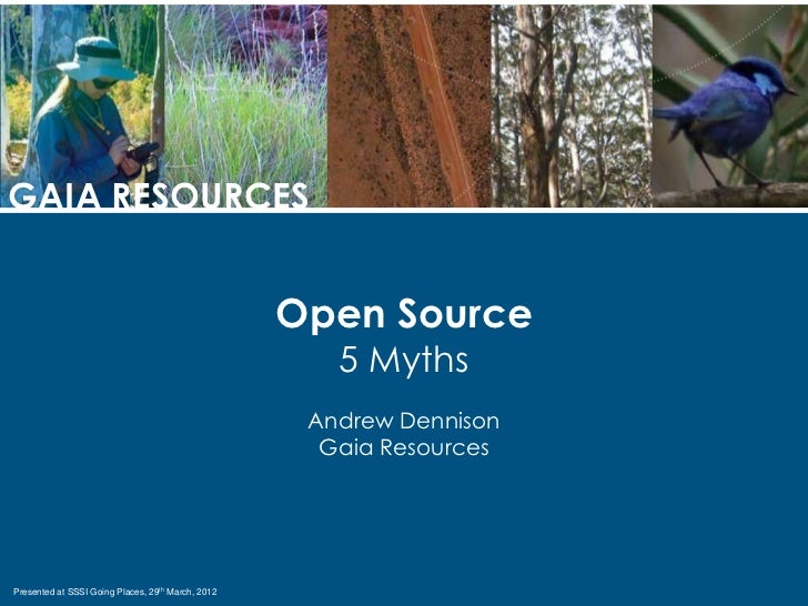 GAIA RESOURCES                                                   Open Source                                              ...