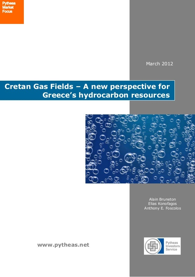 PytheasMarketFocus                                    March 2012 Cretan Gas Fields – A new perspective for          Greece...