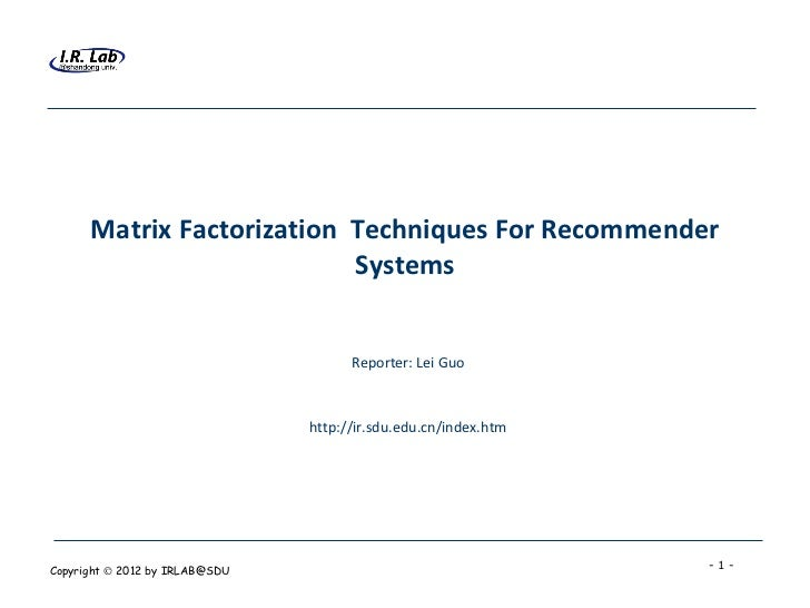 Matrix Factorization Techniques For Recommender                           Systems                                      Rep...