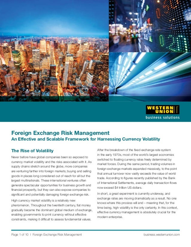 Foreign Exchange Risk ManagementAn Effective and Scalable Framework for Harnessing Currency VolatilityThe Rise of Volatili...
