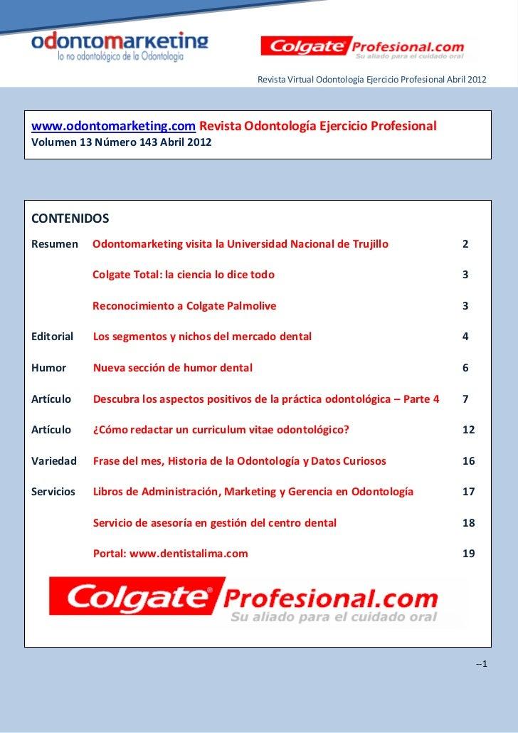Revista Virtual Odontología Ejercicio Profesional Abril 2012www.odontomarketing.com Revista Odontología Ejercicio Profesio...