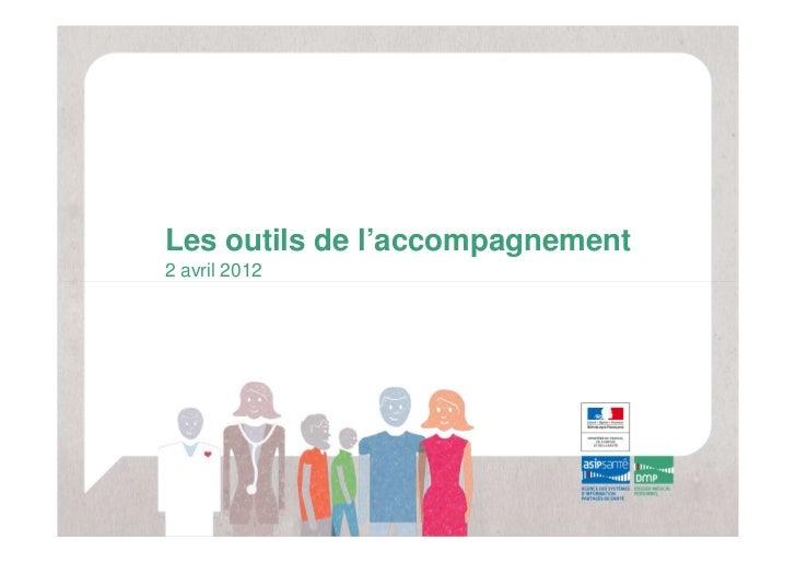 Les outils de l'accompagnement2 avril 2012