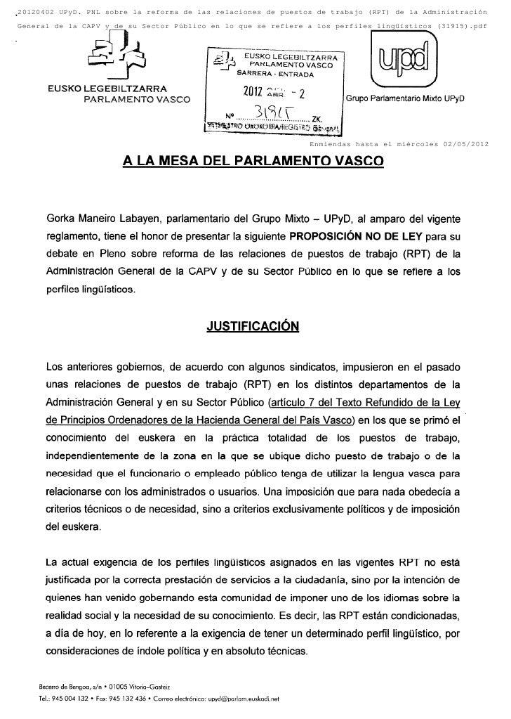 20120402 UPyD. PNL sobre la reforma de las relaciones de puestos de trabajo (RPT) de la AdministraciónGeneral de la CAPV y...