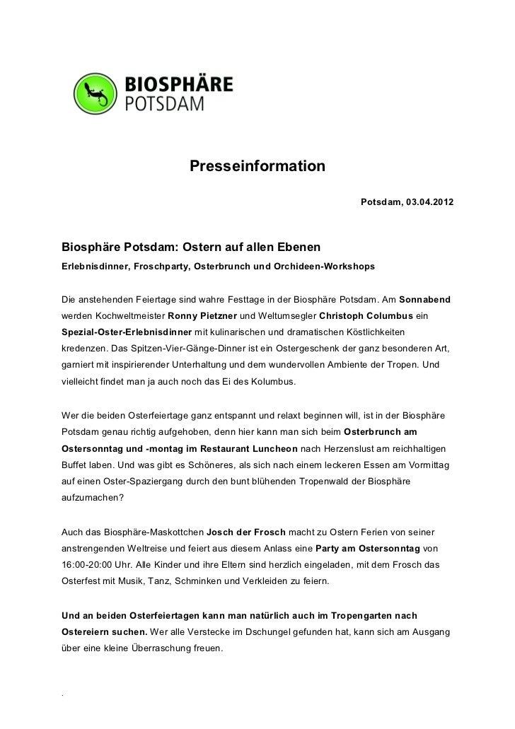Presseinformation                                                                       Potsdam, 03.04.2012Biosphäre Potsd...