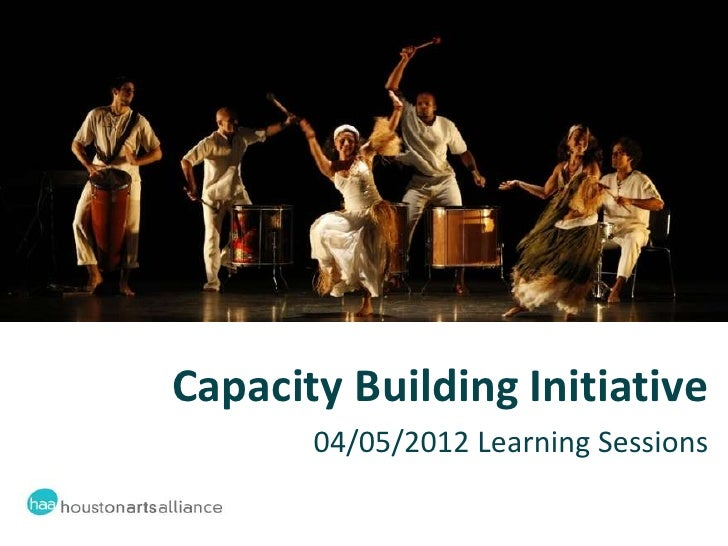 Capacity Building Initiative       04/05/2012 Learning Sessions