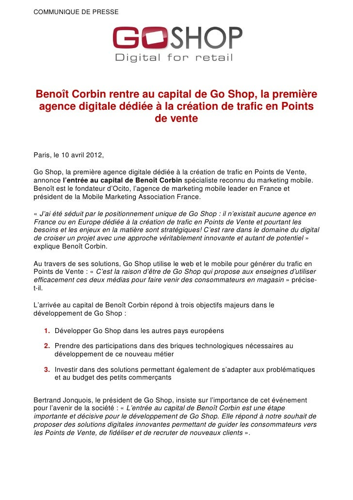 COMMUNIQUE DE PRESSEBenoît Corbin rentre au capital de Go Shop, la premièreagence digitale dédiée à la création de trafic ...