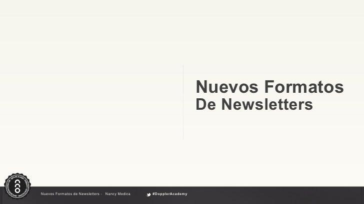 Nuevos formatos y contenidos para newsletter Slide 3