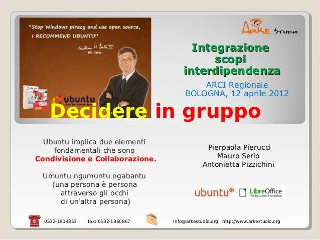 Integrazione                                               scopi                                         interdipendenza  ...