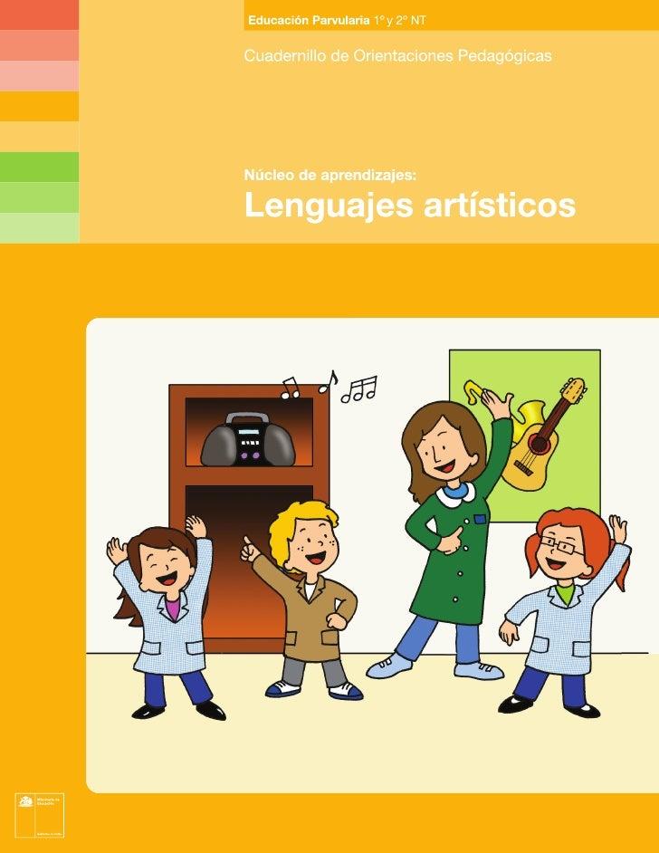 Unidad de Educación ParvulariaDivisión de Educación GeneralMinisterio de Educaciónwww.mineduc.clCuadernillos de Orientacio...