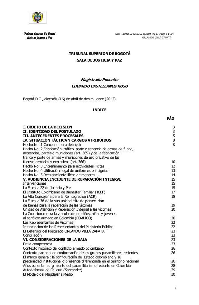 Tribunal Superior De Bogotá Rad. 110016000253200883280 Rad. Interno 1154 Sala de Justicia y Paz ORLANDO VILLA ZAPATA 1 TRI...