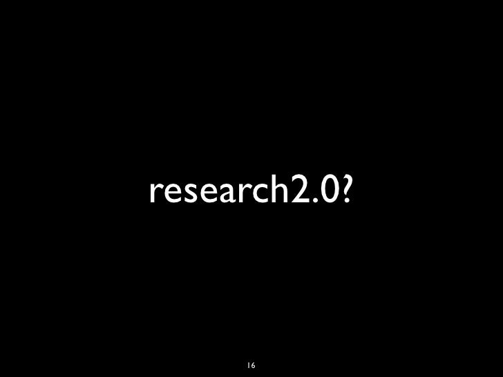 research2.0?     16