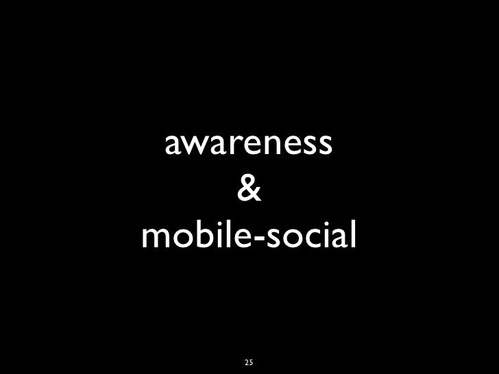 awareness     &mobile-social      25