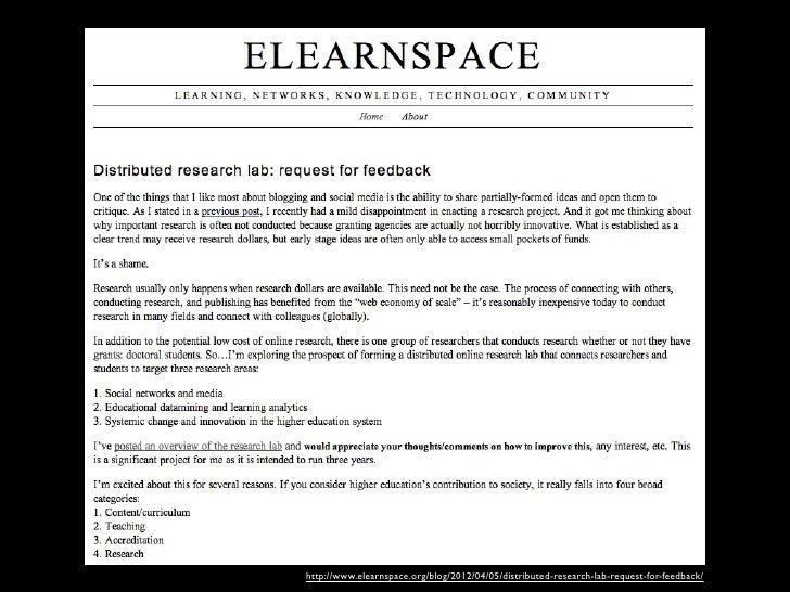 http://www.elearnspace.org/blog/2012/04/05/distributed-research-lab-request-for-feedback/