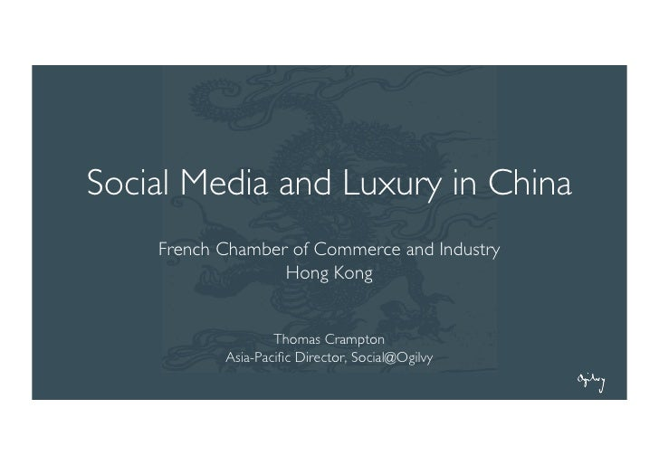 Social Media and Luxury in China     French Chamber of Commerce and Industry                   Hong Kong                  ...