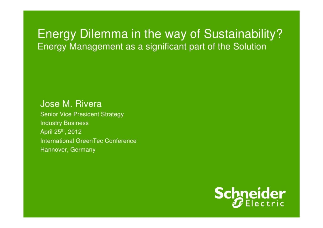 Energy dilemma in the way of sustainability