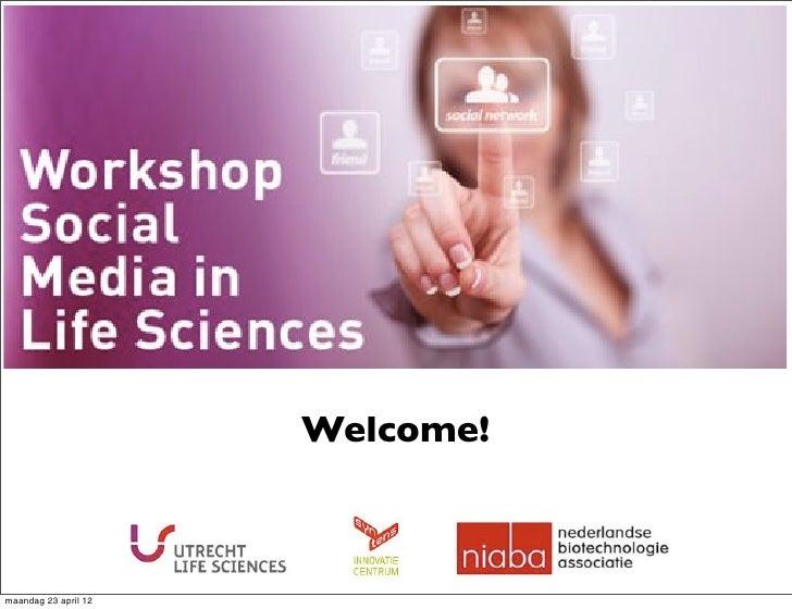 Programme( 15.00&h &RegistraFon&                  Welcome! 15.30&h &Social&media:&the&big&picture,(Lykle(de(Vries&(De&Onde...
