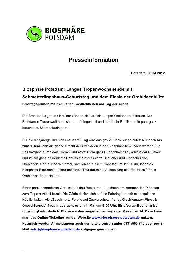 Presseinformation                                                                       Potsdam, 26.04.2012Biosphäre Potsd...