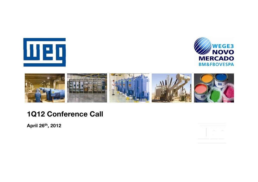 1Q12 C f     Conference C ll                CallApril 26th, 2012