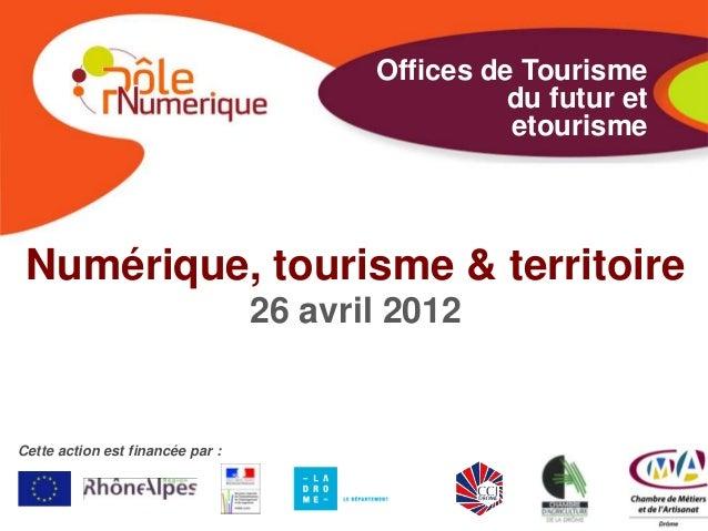 Offices de Tourisme                                                   du futur et                                         ...