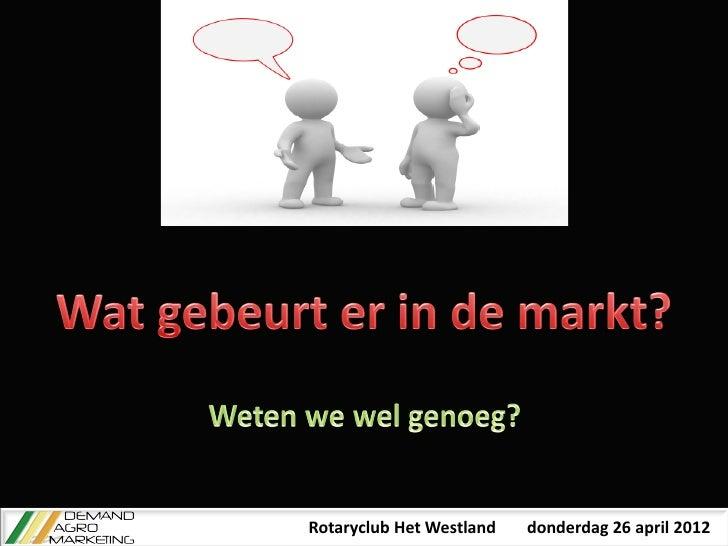 Rotaryclub Het Westland   donderdag 26 april 2012